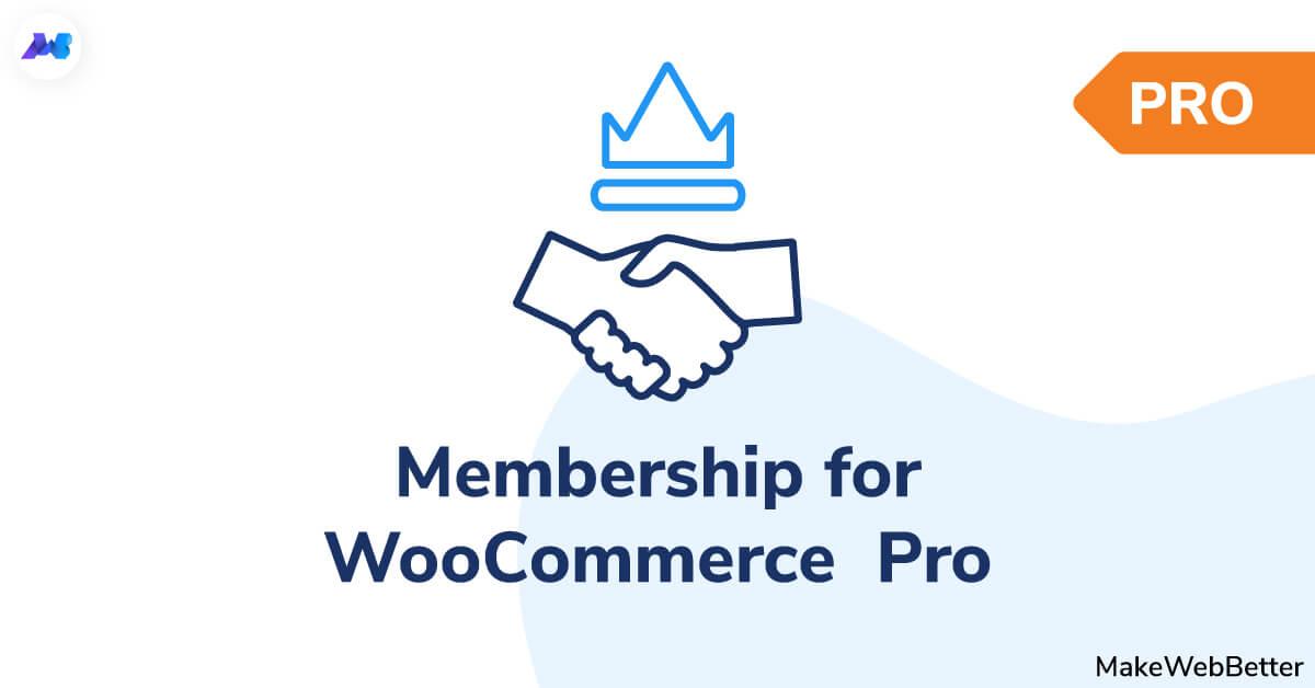membership for woocommerce Pro